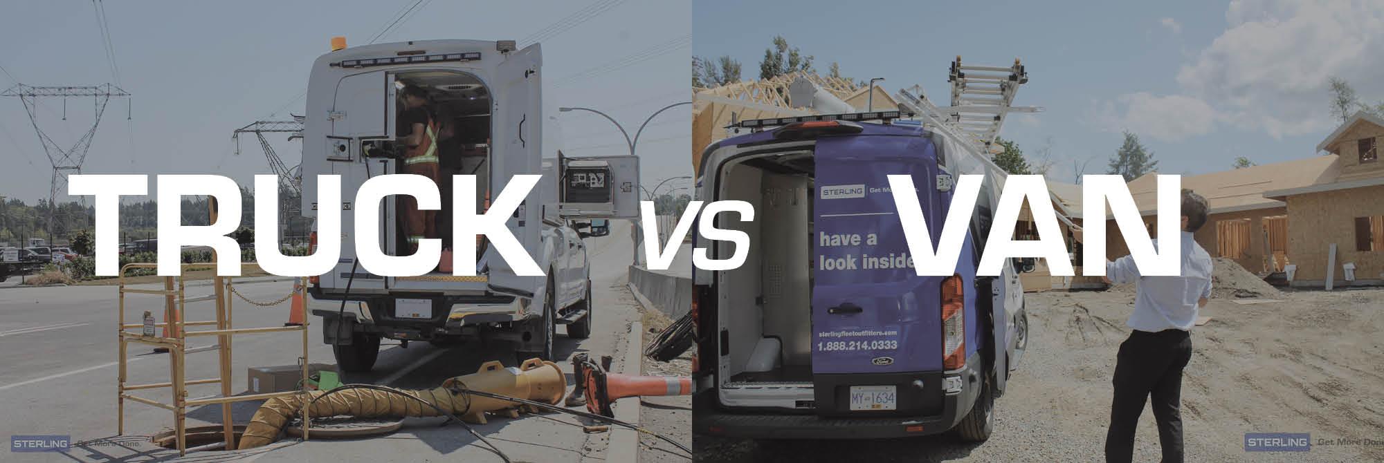 Truck vs Van - What to consider
